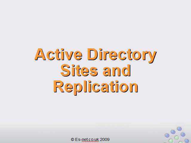 Active Directory Sites and Replication