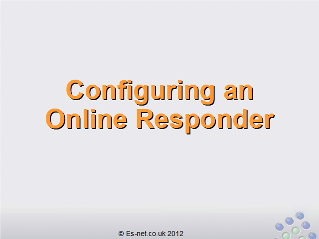 How to Configure an Online Responder