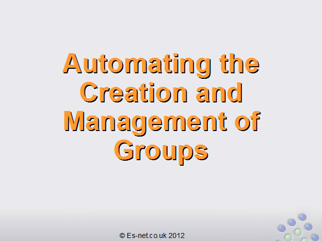 Automating the Creation and Management of Groups